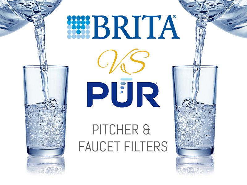 Pur Vs Brita Faucet and Pitcher Water Filters